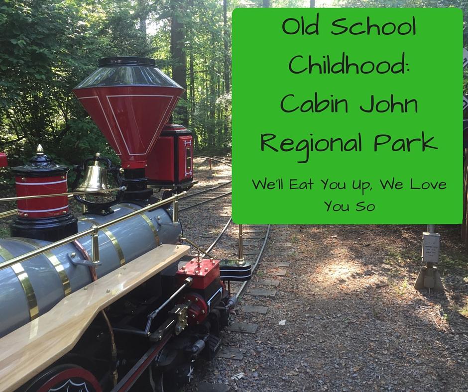 Old School Childhood_ Cabin John Regional Park