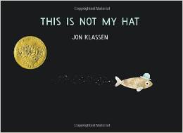 This is Not My Hat cover with a small fish with a hat