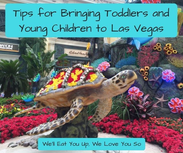 Tips for Bringing Toddlers and Young Children to Las Vegas