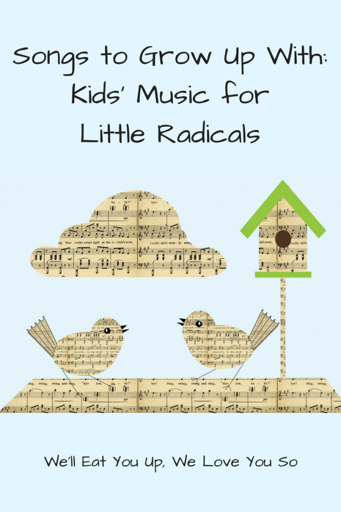 songs-to-grow-up-with_-kids-music-for-little-radicals
