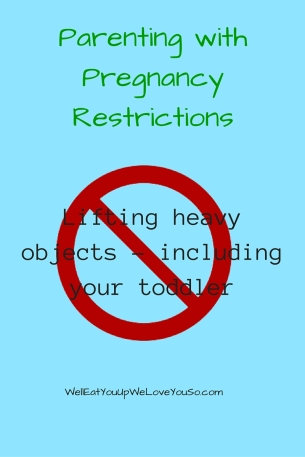 Parenting with Pregnancy Restrictions