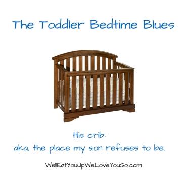 Toddler Bedtime Blues