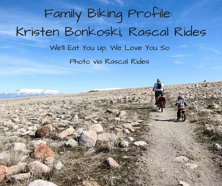 Family Biking Profile_ Kristen Bonkoski, Rascal Rides