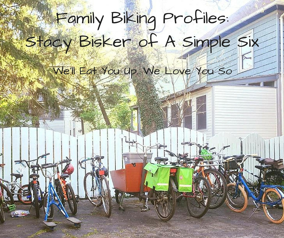 Family Biking Profiles_ Stacy Bisker of A Simple Six