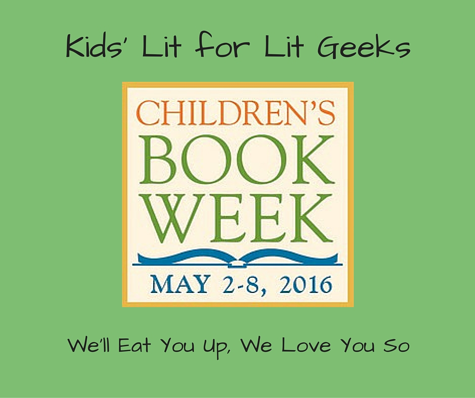 Kids' Lit for Lit Geeks