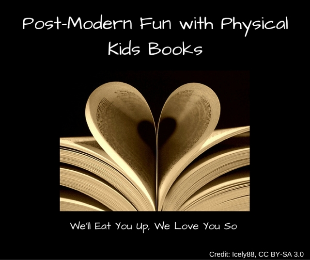 Post-Modern Fun with Physical Kids Books.jpg