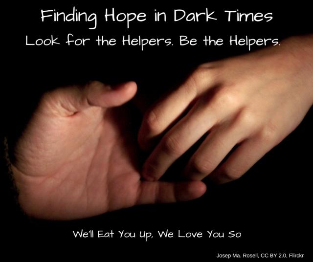 Finding Hope in Dark Times
