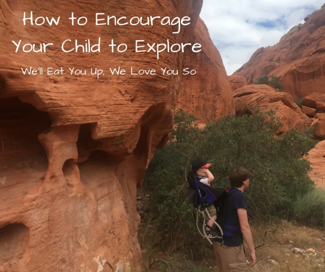 How to encourage yoru child to explore