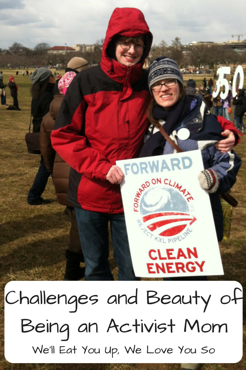 "Photo: Photo of a husband and wife dressed in winter clothes hugging with the wife holding a Forward on Climate sign; Text: ""The Challenges and Beauty of Being an Activist Mom / We'll Eat You Up, We Love You So"""